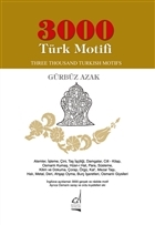 3000 Türk Motifi / Three Thousand Turkish Motifs