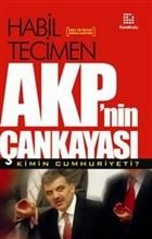 AKP'nin Çankayası Kimin Cumhuriyeti?