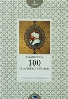 İstanbul'un 100 Geleneksel Sanatçısı