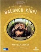 Baloncu Kirpi - Hayvanlar İş Başında