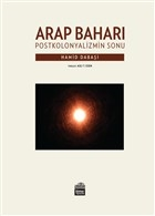 Arap Baharı - Postkoloniyalizmin Sonu