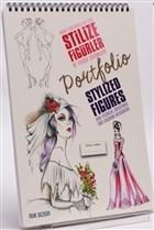 Moda Tasarımcıları İçin Stilize Figürler ve Teknik Çözümleri - Stylized Figures And Techical Solutions For Fashion Designers