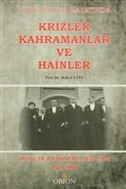 Türk Siyasal Hayatında Krizler Kahramanlar ve Hainler 4. Cilt
