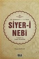 Hz. Muhammed (s.a.v)'in Hayatı Siyer-i Nebi
