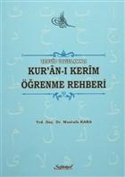 Tecvid Uygulamalı Kur'an-ı Kerim Öğrenme Rehberi