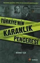 Türkiye'nin Karanlık Penceresi
