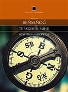 Bensenog - Türkçenin Ruhu