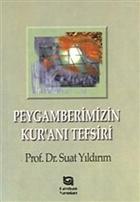 Peygamberimizin Kur'an'ı Tefsiri