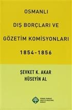 Osmanlı Dış Borçları ve Gözetim Komisyonları (1854-1856)