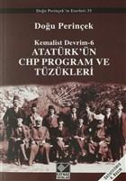 Atatürk'ün CHP Program ve Tüzükleri- Kemalist Devrim 6