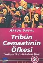 Tribün Cemaatinin Öfkesi: Ticarileşen Türkiye Futbolunda Şiddet