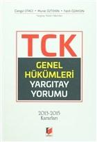 TCK Genel Hükümleri Yargıtay Yorumu