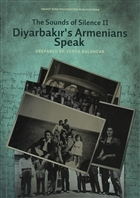 The Sounds of Silence 2 - Diyarbakır's Armenians Speak