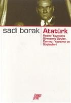 Atatürk - Resmi Yayınlara Girmemiş Söylev, Demeç, Yazışma ve Söyleşileri