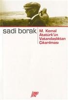 M. Kemal Atatürk'ün Vatandaşlıktan Çıkarılması