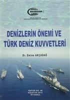 Denizlerin Önemi ve Türk Deniz Kuvvetleri