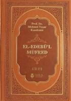 El-Edebü'l Müfred Cilt: 1