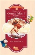 Cihan Devleti Osmanlılar 3