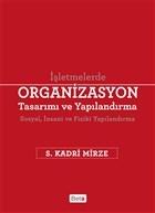 Organizasyon Tasarımı ve Yapılandırma