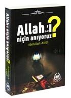 Allah'ı Niçin Anıyoruz?