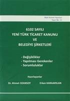 6102 Sayılı Yeni Türk Ticaret Kanunu ve Belediye Şirketleri