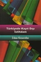 Türkiyede Kayıt Dışı İstihdam