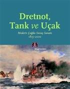 Dretnot, Tank ve Uçak