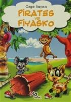Pirates ve Fiyasko