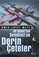28 Şubat'tan Şemdinli'ye Derin Çeteler