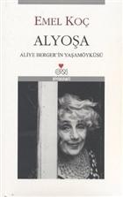 Alyoşa Aliye Berger Biyografisi