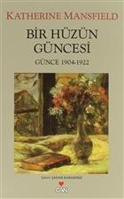 Bir Hüzün Güncesi (Günce 1914-1922)