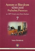 Ayrışma ve Bireyleşme Süreçleri - Paylaşılmış Paranoya 7