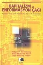 Kapitalizm ve Enformasyon Çağı Küresel İletişim Devriminin Politik Ekonomisi