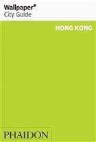 Hong Kong - Wallpaper* City Guide