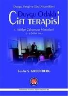 Duygu Odaklı Çift Terapisi 1. Atölye Çalışma Metinleri