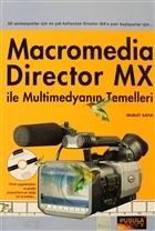 Macromedia Director MX ile Multimedyanın Temelleri