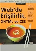 Web'de Erişilirlik, XHTML ve CSS