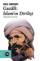 Gazali: İslam'ın Dirilişi
