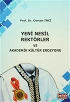 Yeni Nesil Rektörler ve Akademik Kültür Erozyonu