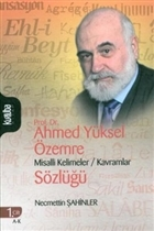 Prof. Dr. Ahmed Yüksel Özemre Misalli Kelimeler - Kavramlar Sözlüğü (2 Kitap Takım)