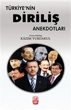 Türkiye'nin Diriliş Anekdotları