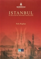 Istanbul in the Eyes of Western Travellers