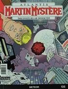 Martin Mystere İmkansızlıklar Dedektifi Sayı: 135 Meteor