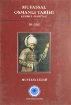 Mufassal Osmanlı Tarihi Cilt: 3
