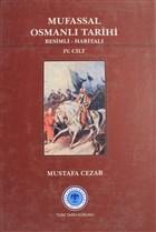 Mufassal Osmanlı Tarihi Cilt: 4