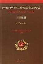 Sovyet Sosyalizmi ve Tarihin Dersi - Sovyet Sosyalizminin Dersleri Cilt: 1
