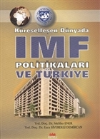Küreselleşen Dünyada IMF Politikaları ve Türkiye