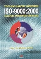 Toplam Kalite Yönetimi ISO-9000:2000 Kalite Yönetim Sistemi