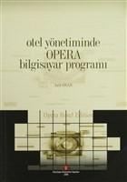 Otel Yönetiminde Opera Bilgisayar Programı