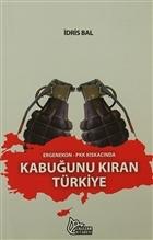 Ergenekon-PKK Kıskacında Kabuğunu Kıran Türkiye